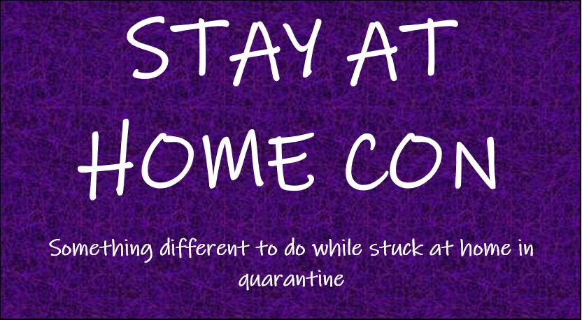 Stay at Home Con